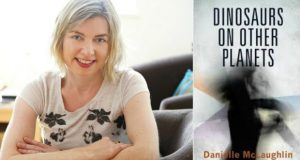 Book Review by Martin Doyle | Danielle McLaughlin's Dinosaurs on Other Planets : The Irish Times Book Club