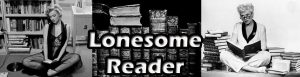 """Review by Eric Karl Anderson, Lonesome Reader – """"This novel inspires a deep reckoning with one's personal history"""""""